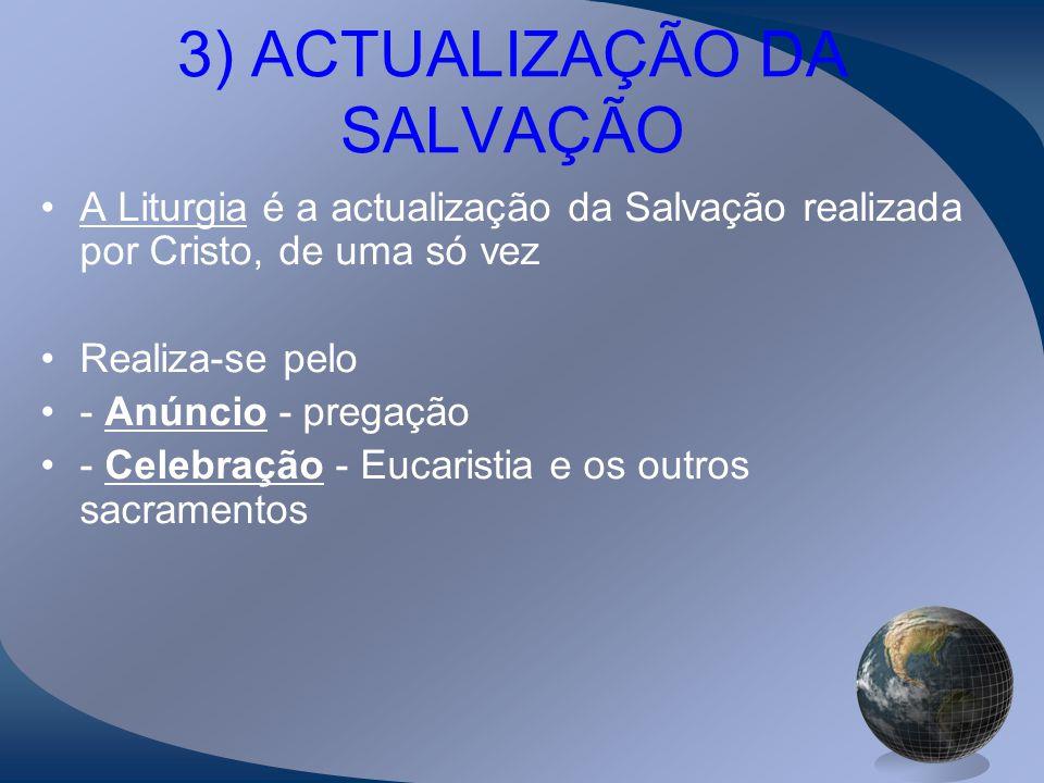 3) ACTUALIZAÇÃO DA SALVAÇÃO