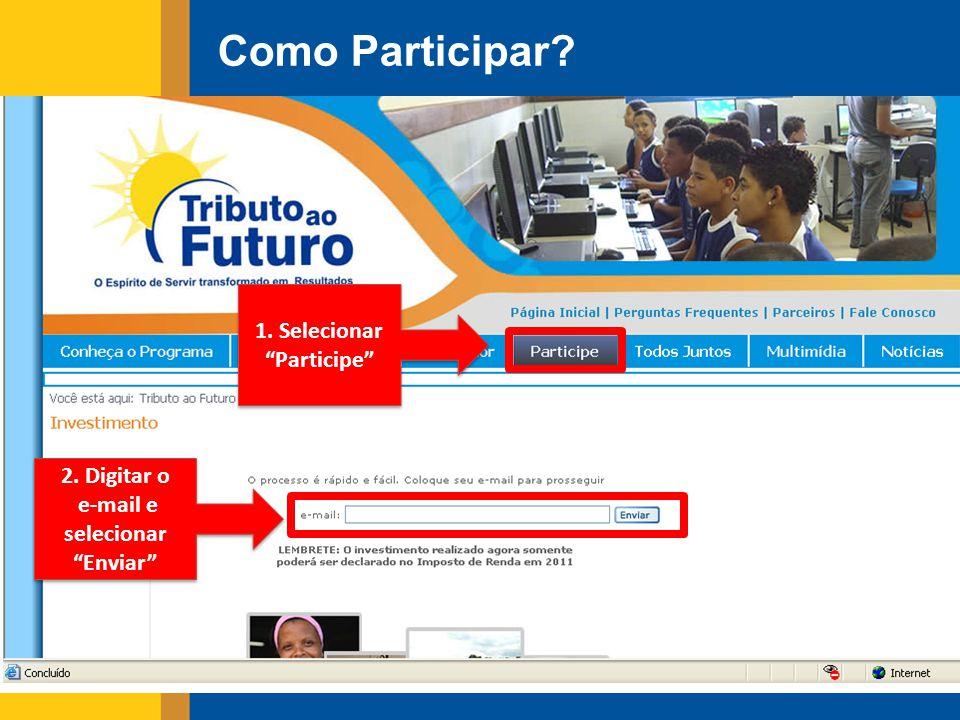 1. Selecionar Participe e-mail e selecionar Enviar