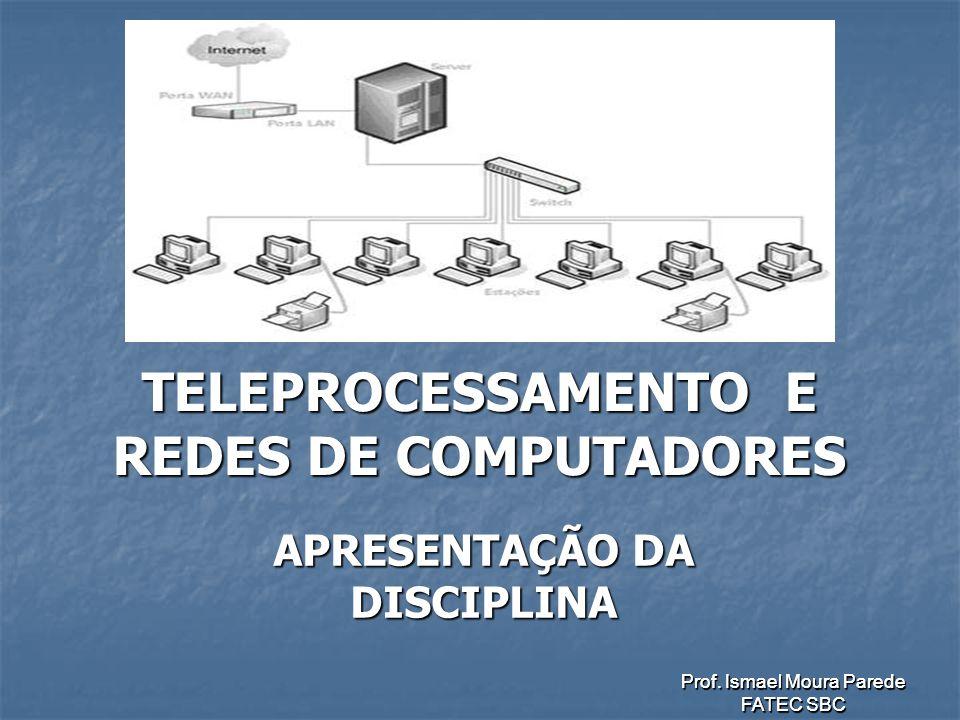 TELEPROCESSAMENTO E REDES DE COMPUTADORES