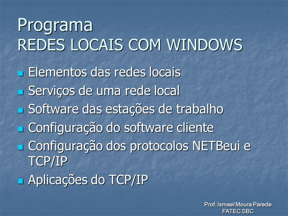 Programa REDES LOCAIS COM WINDOWS