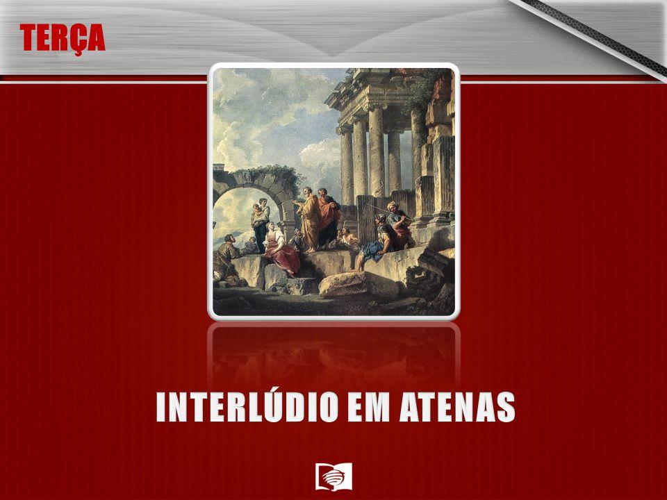 TERÇA INTERLÚDIO EM ATENAS