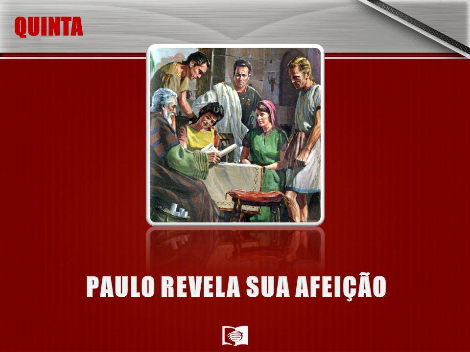 PAULO REVELA SUA AFEIÇÃO