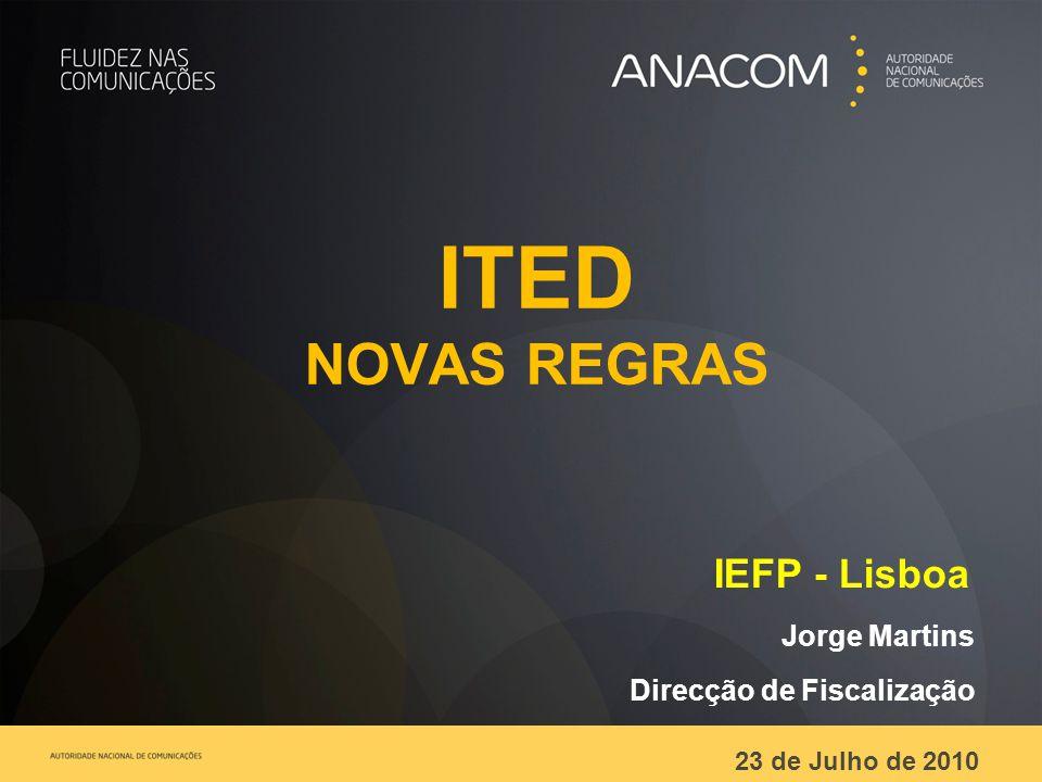 ITED NOVAS REGRAS IEFP - Lisboa Jorge Martins Direcção de Fiscalização