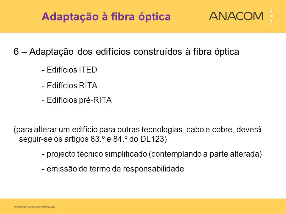 Adaptação à fibra óptica