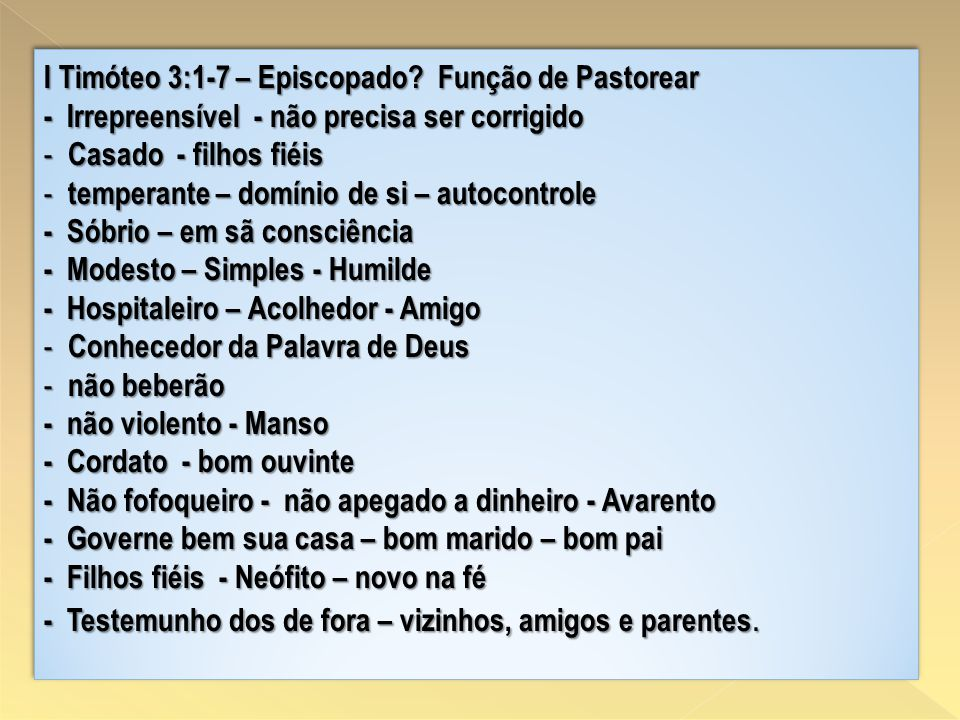 I Timóteo 3:1-7 – Episcopado Função de Pastorear