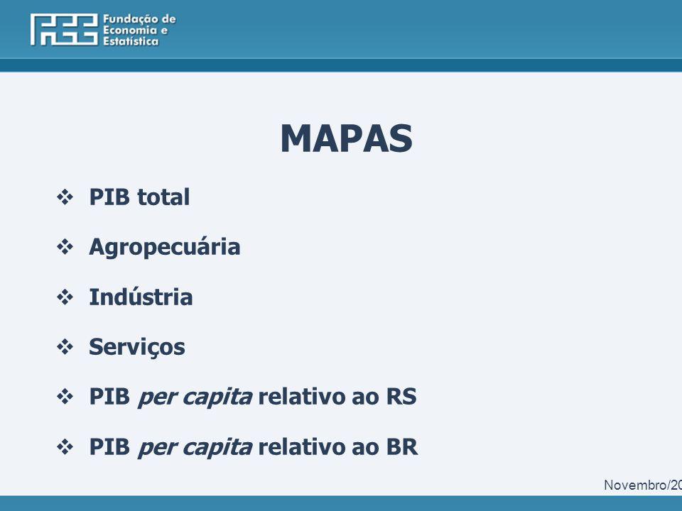 MAPAS PIB total Agropecuária Indústria Serviços