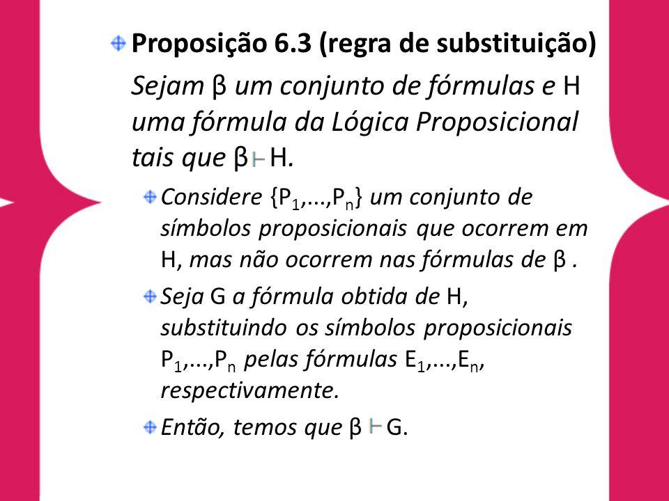 Proposição 6.3 (regra de substituição)