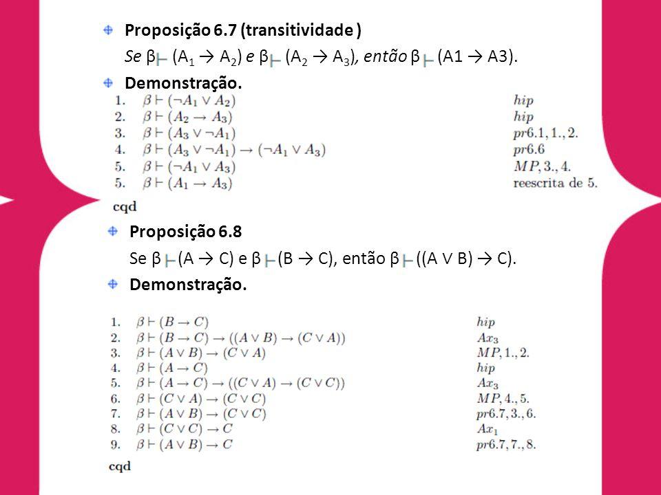 Proposição 6.7 (transitividade )
