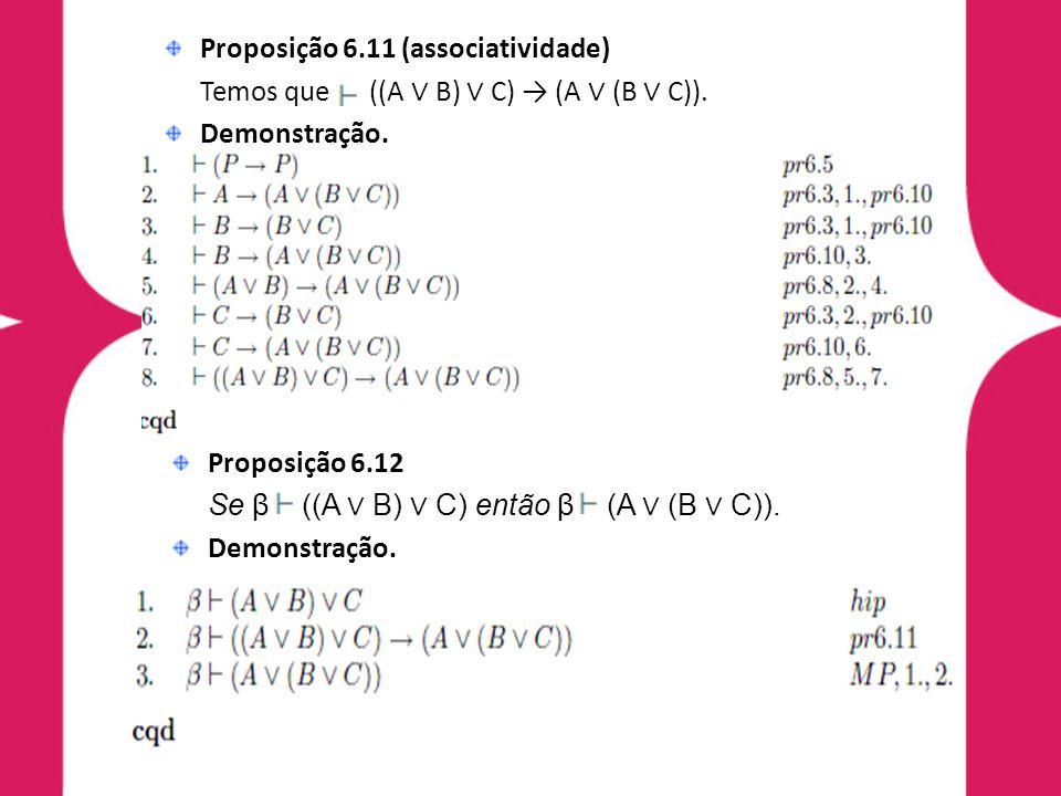 Proposição 6.11 (associatividade)