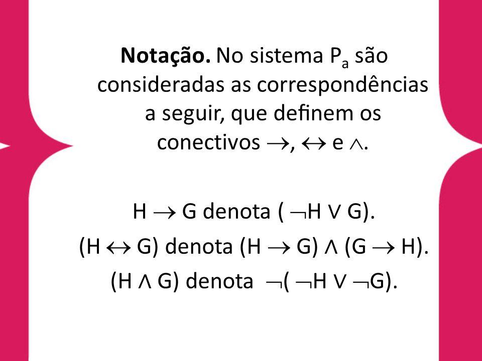 (H  G) denota (H  G) ∧ (G  H).
