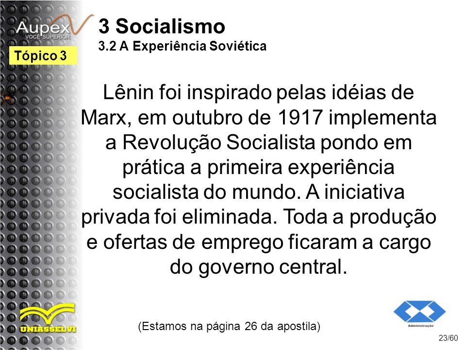 3 Socialismo 3.2 A Experiência Soviética