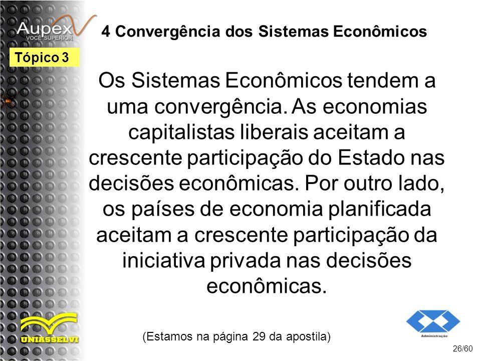 4 Convergência dos Sistemas Econômicos