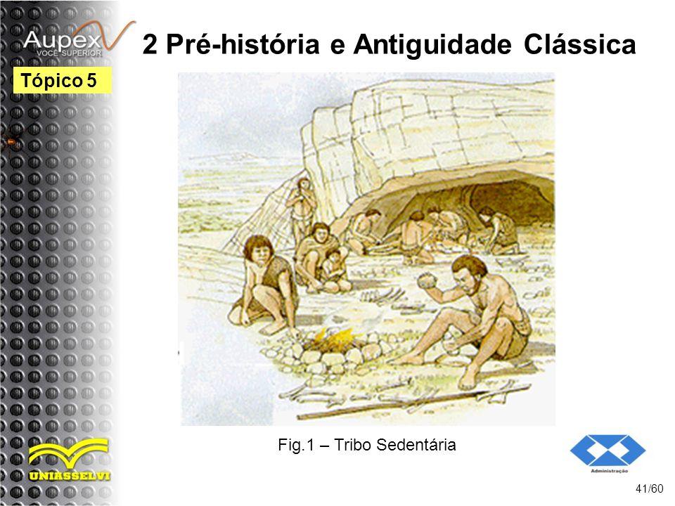 2 Pré-história e Antiguidade Clássica