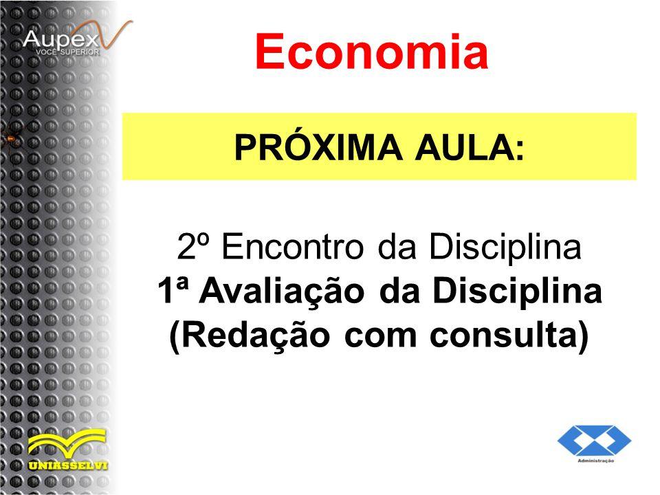 Economia PRÓXIMA AULA: