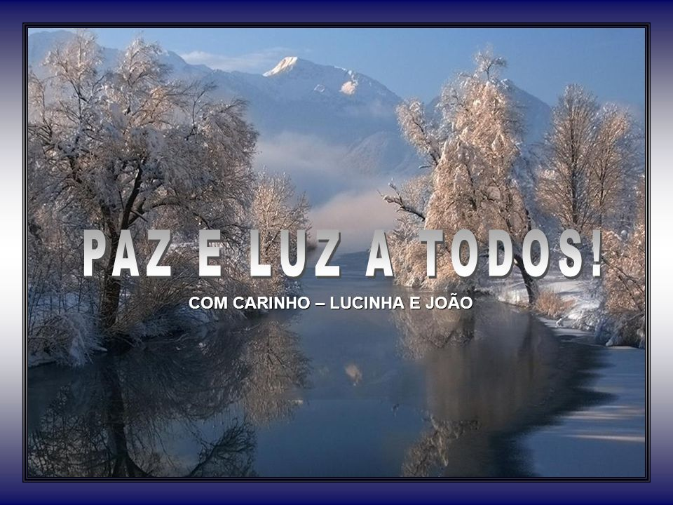 COM CARINHO – LUCINHA E JOÃO