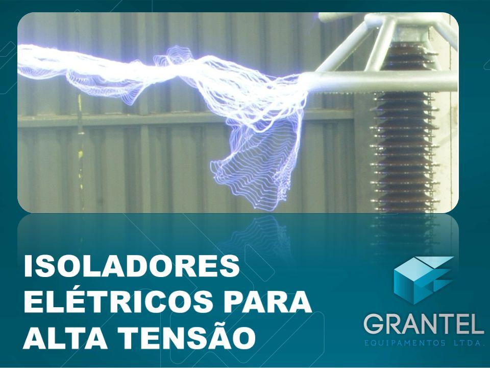 ISOLADORES ELÉTRICOS PARA ALTA TENSÃO