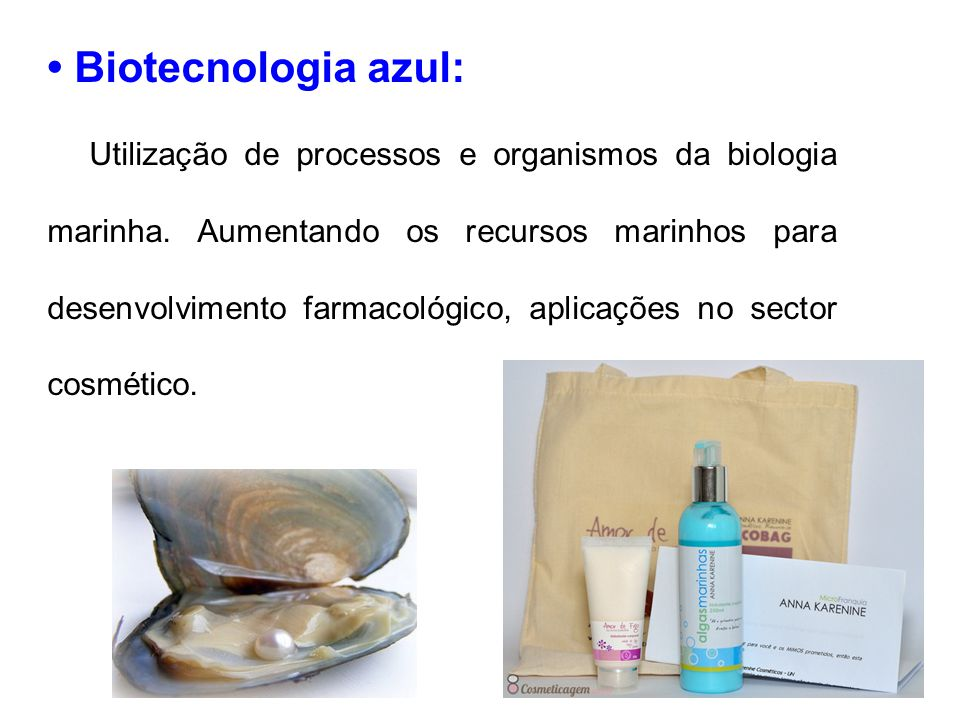 • Biotecnologia azul: