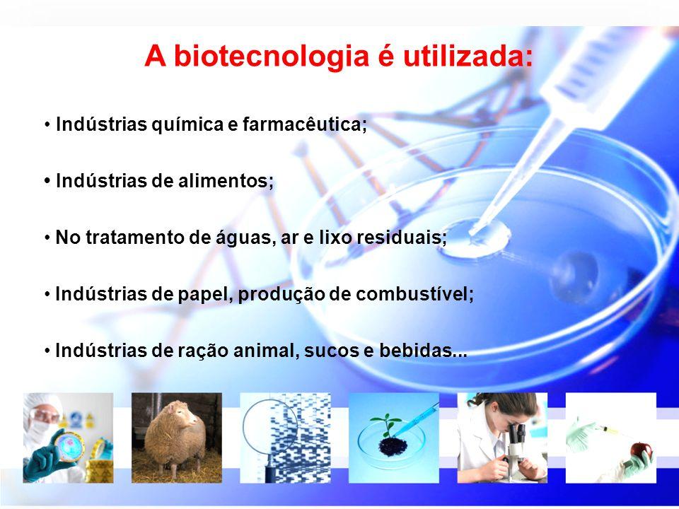 A biotecnologia é utilizada: