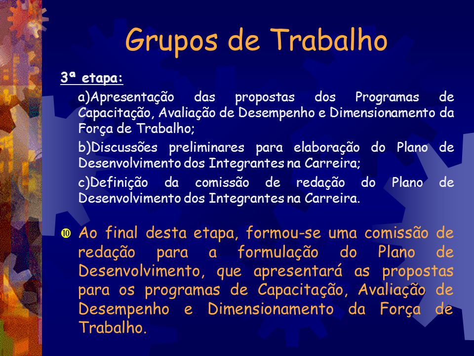 Grupos de Trabalho 3ª etapa: