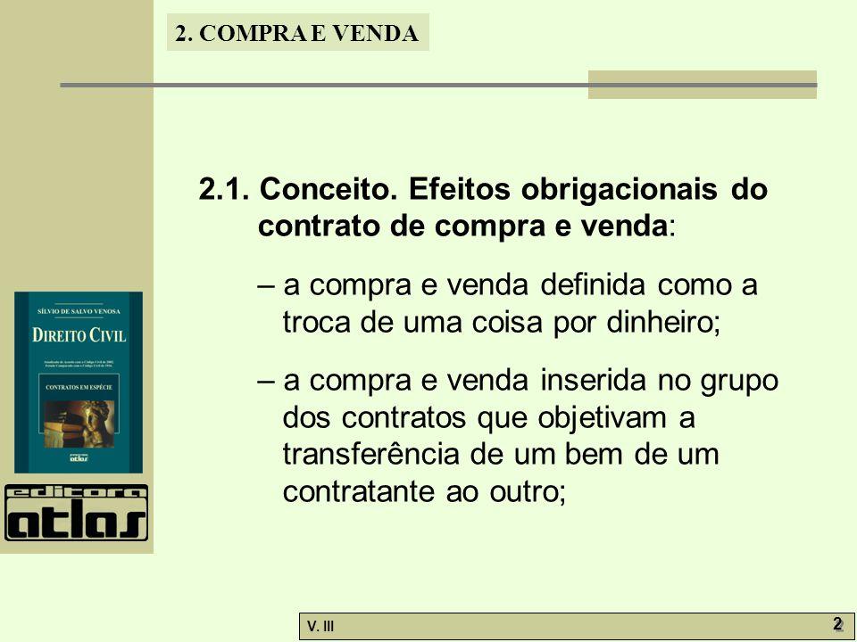 2.1. Conceito. Efeitos obrigacionais do contrato de compra e venda: