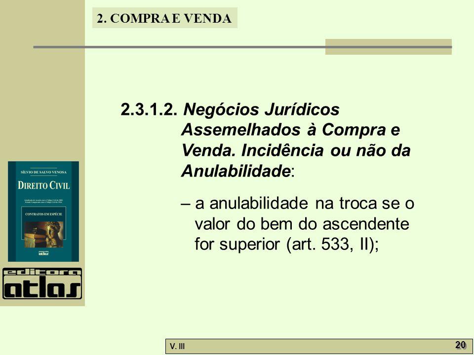 2. 3. 1. 2. Negócios Jurídicos Assemelhados à Compra e Venda