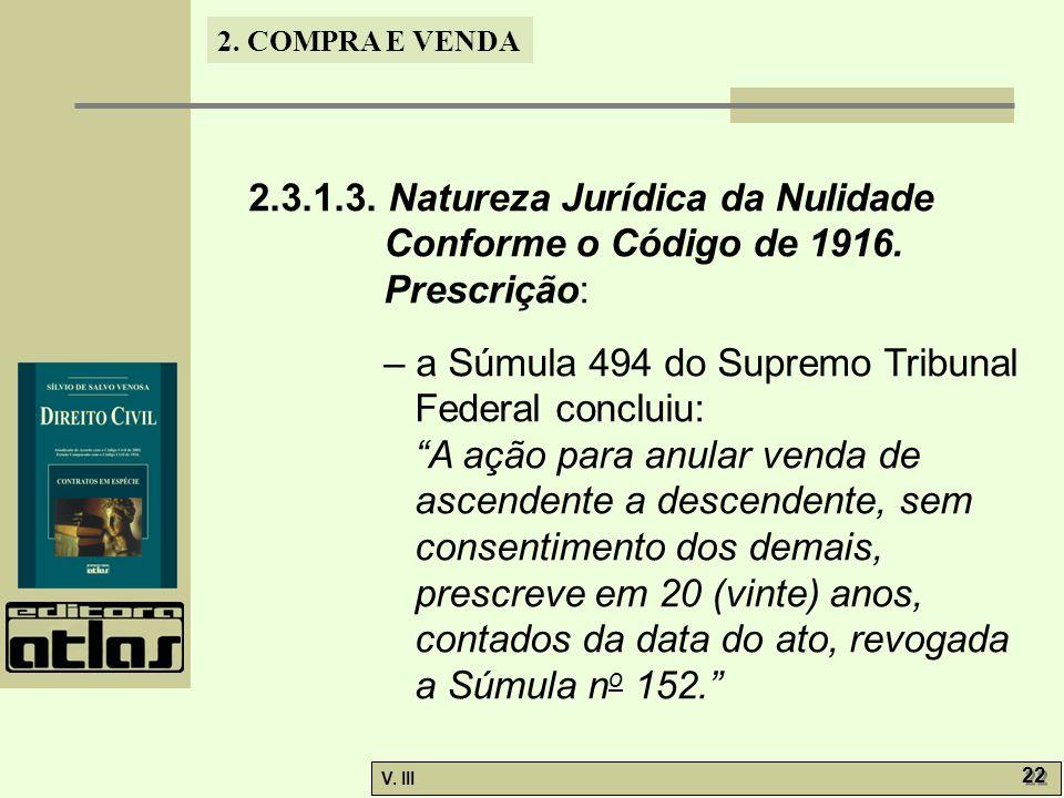 2. 3. 1. 3. Natureza Jurídica da Nulidade Conforme o Código de 1916