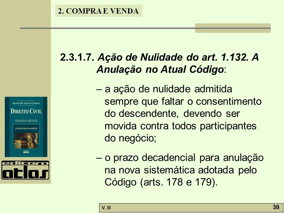 2.3.1.7. Ação de Nulidade do art. 1.132. A Anulação no Atual Código: