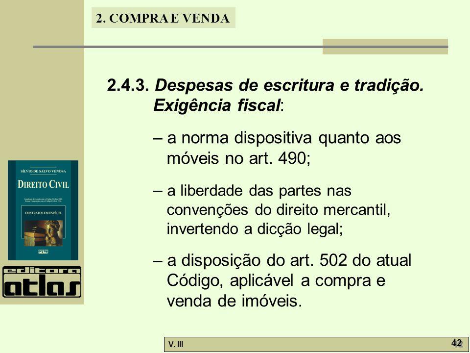 2.4.3. Despesas de escritura e tradição. Exigência fiscal: