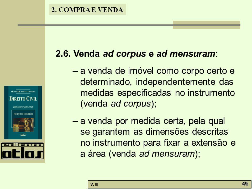 2.6. Venda ad corpus e ad mensuram: