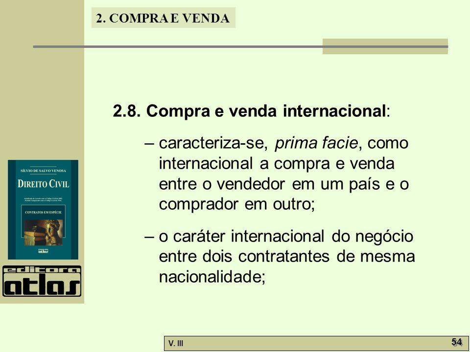 2.8. Compra e venda internacional: