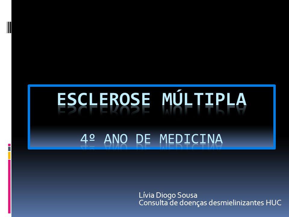 Esclerose Múltipla 4º ano de Medicina