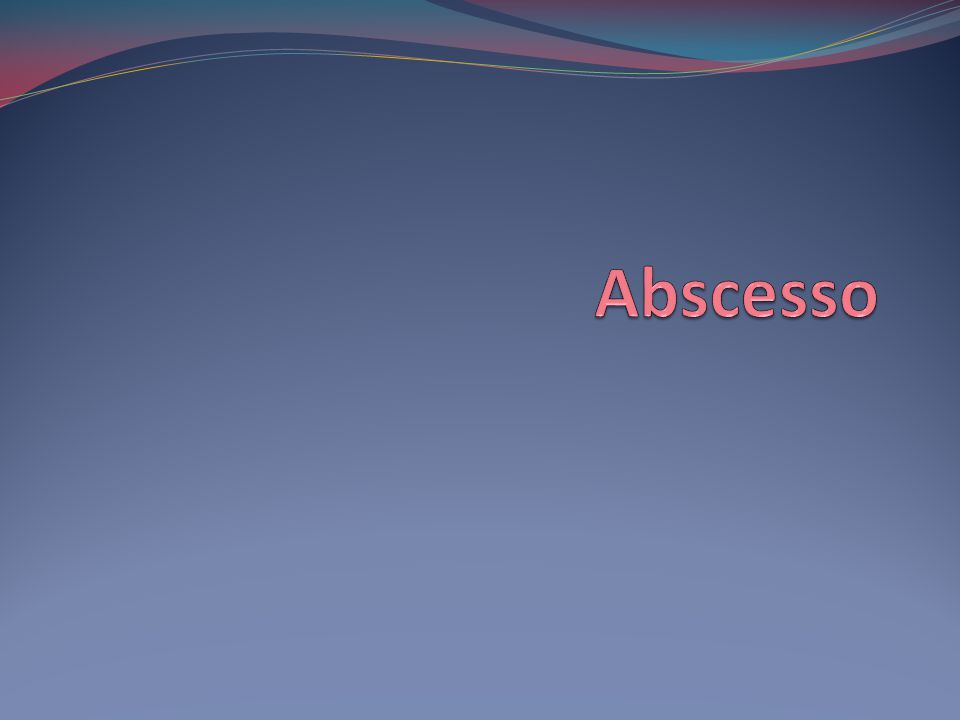 Abscesso