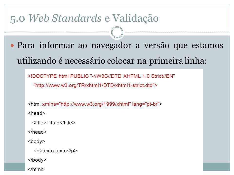 5.0 Web Standards e Validação