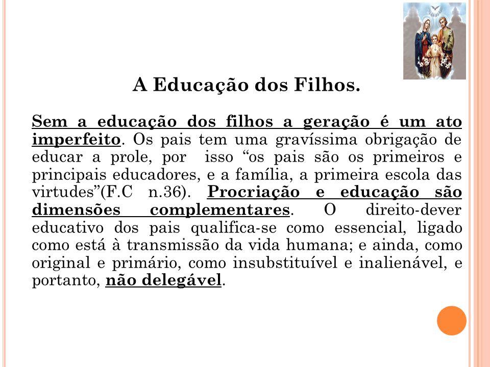 A Educação dos Filhos.