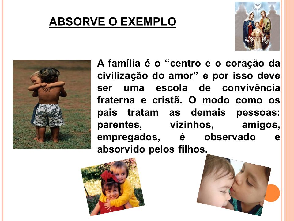 ABSORVE O EXEMPLO
