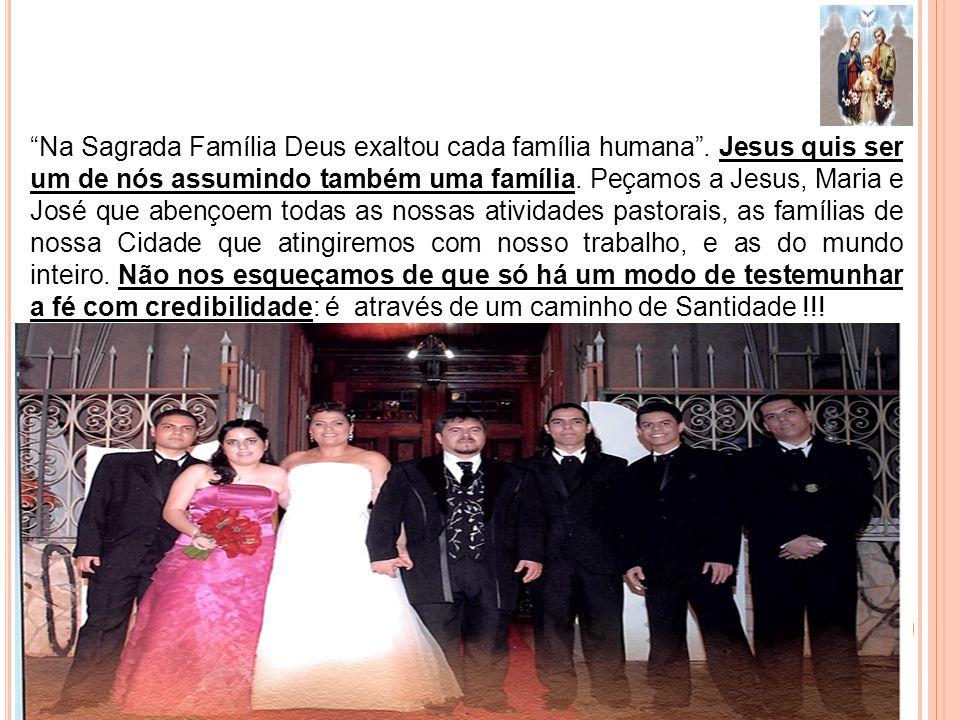 Na Sagrada Família Deus exaltou cada família humana