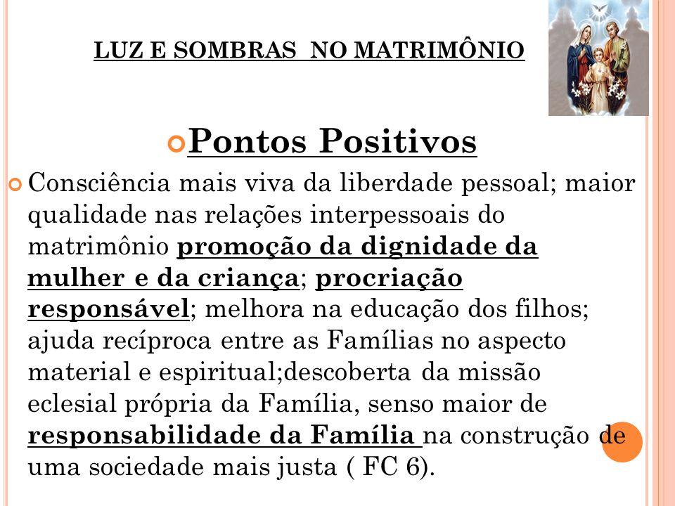 LUZ E SOMBRAS NO MATRIMÔNIO