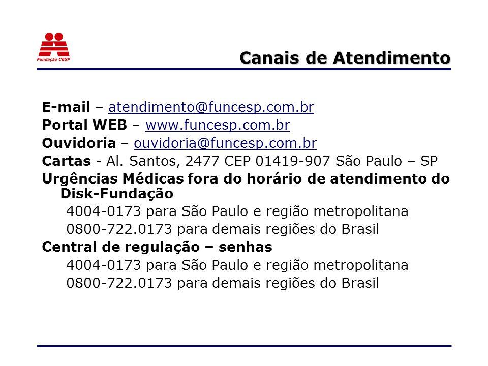 Canais de Atendimento E-mail – atendimento@funcesp.com.br