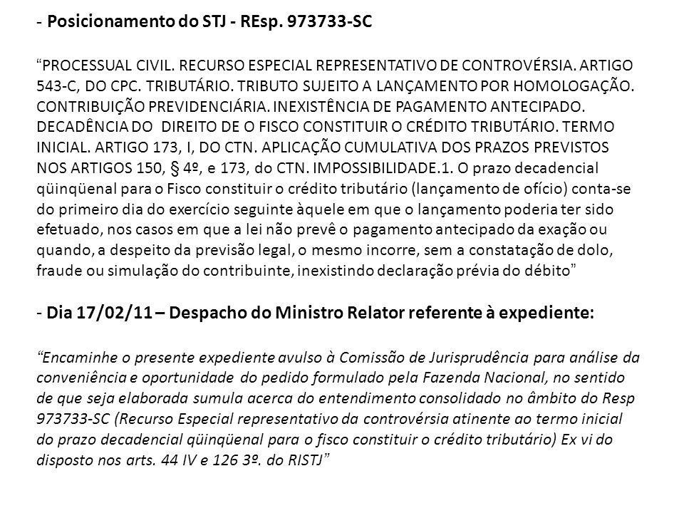 Dia 17/02/11 – Despacho do Ministro Relator referente à expediente: