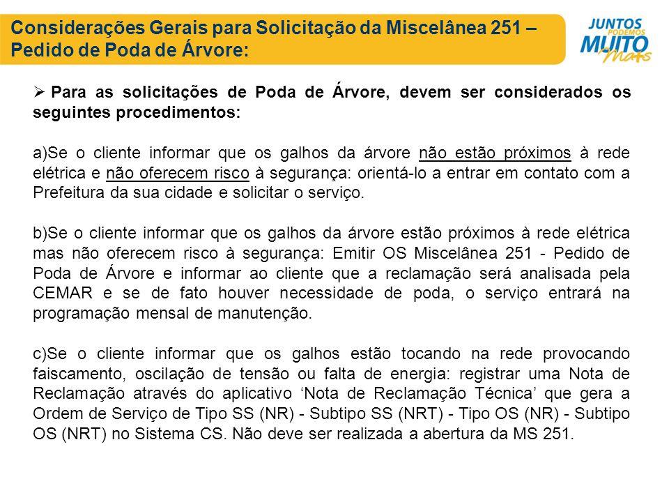 Considerações Gerais para Solicitação da Miscelânea 251 – Pedido de Poda de Árvore:
