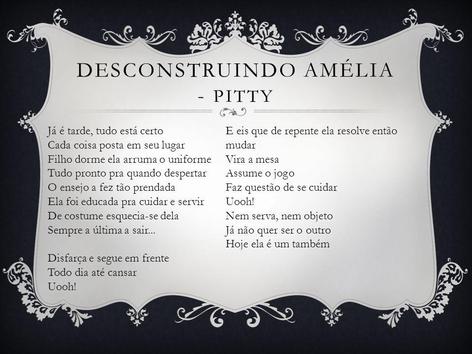 Desconstruindo amélia - PITTY
