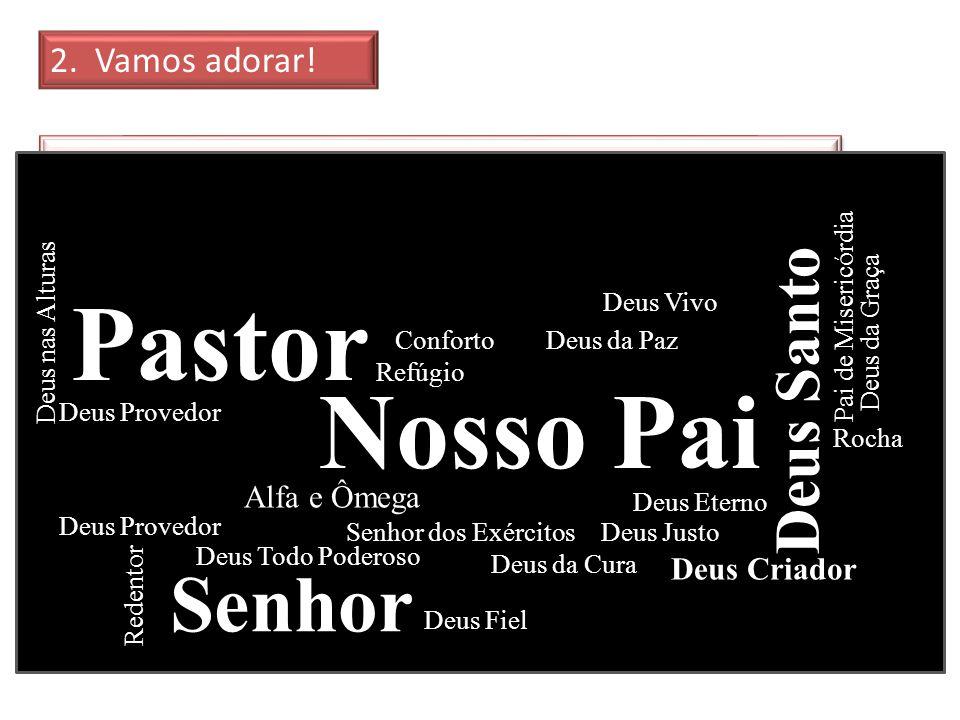 Pastor Nosso Pai Senhor Deus Santo