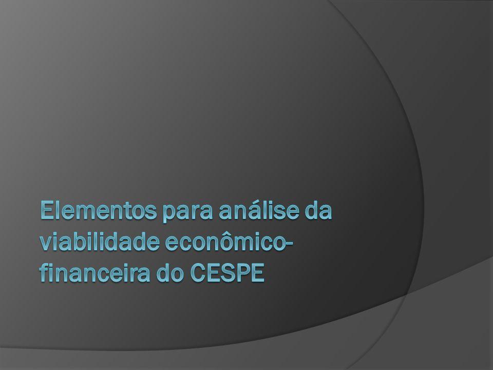 Elementos para análise da viabilidade econômico-financeira do CESPE