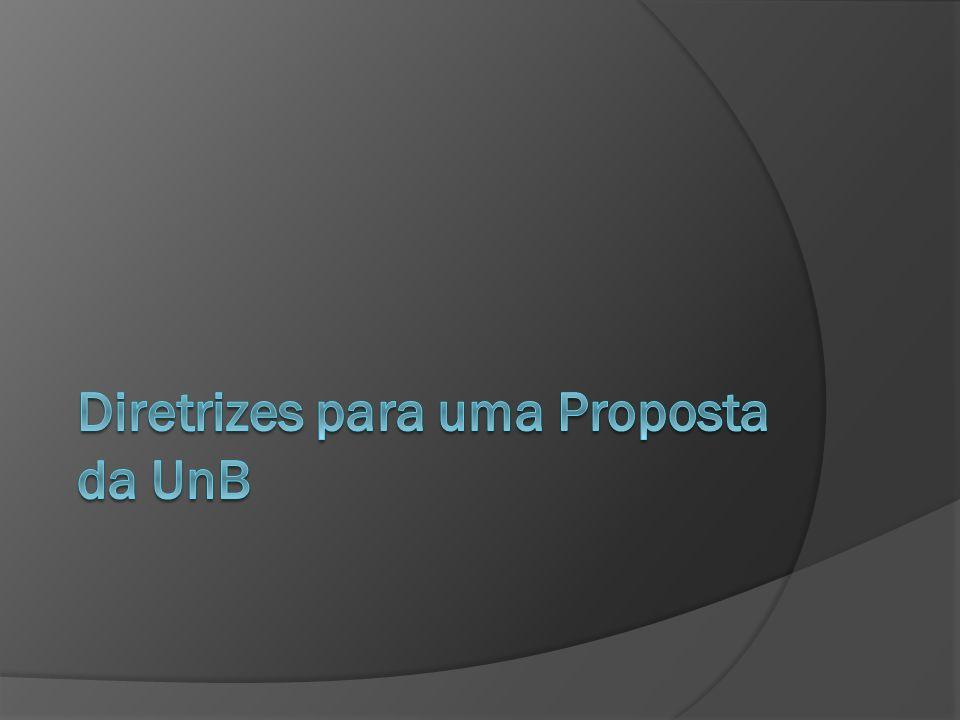 Diretrizes para uma Proposta da UnB