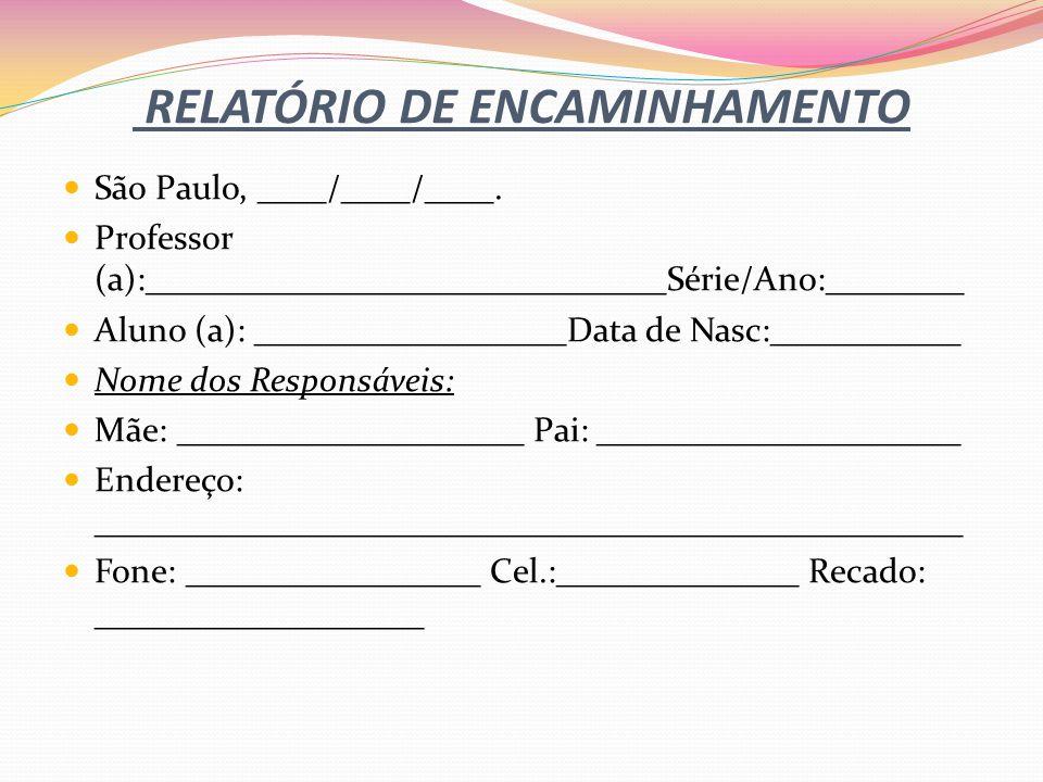 RELATÓRIO DE ENCAMINHAMENTO