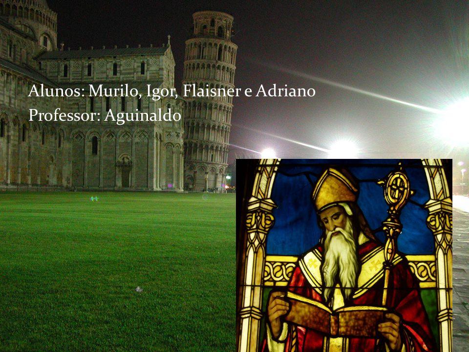 Alunos: Murilo, Igor, Flaisner e Adriano Professor: Aguinaldo