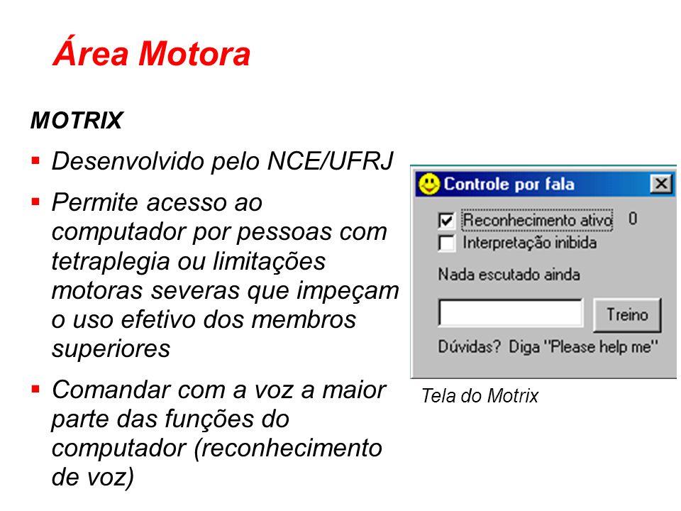 Área Motora Desenvolvido pelo NCE/UFRJ