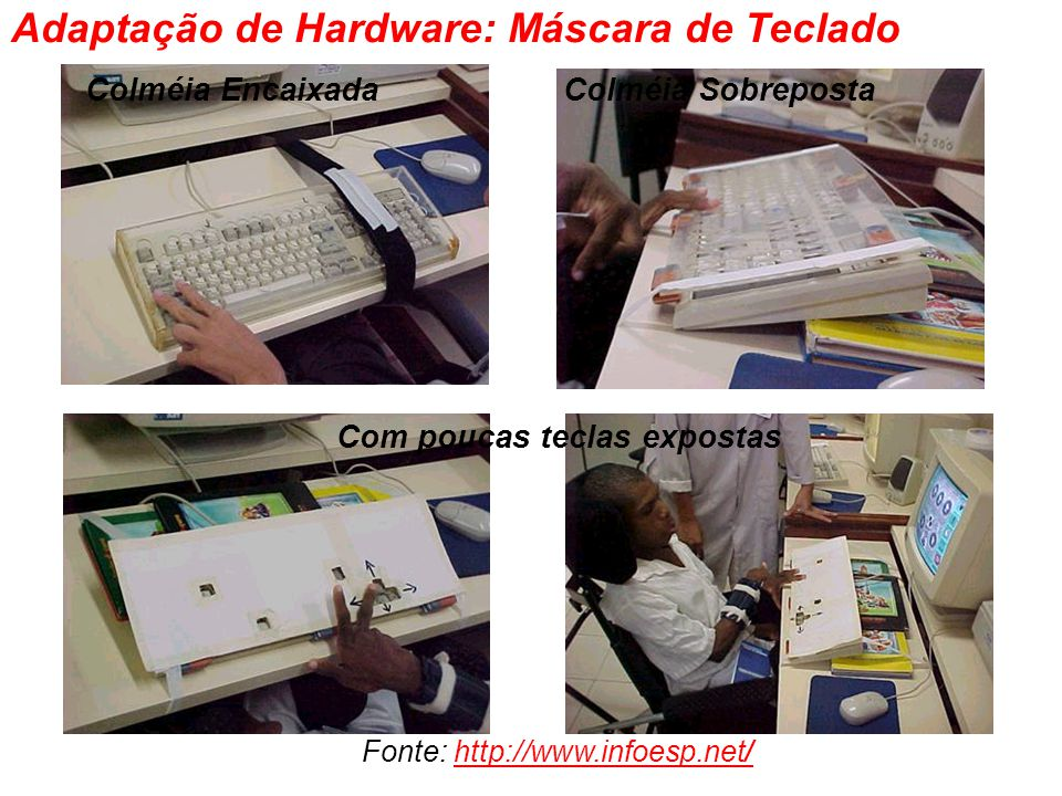Adaptação de Hardware: Máscara de Teclado