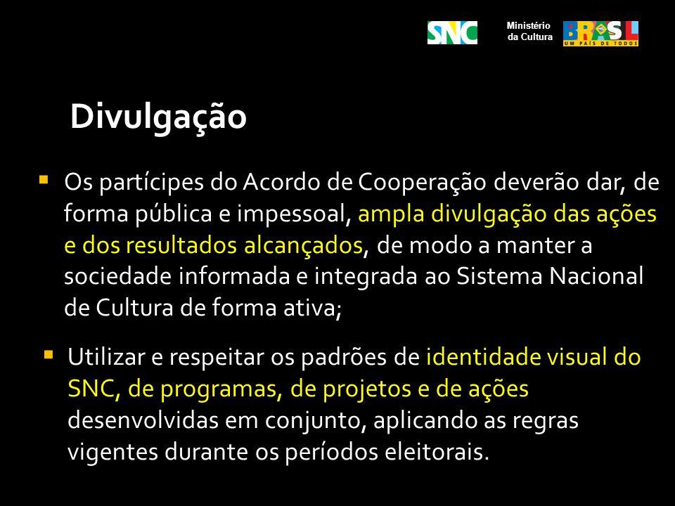 Ministério da Cultura. Divulgação.