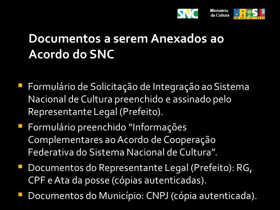 Documentos a serem Anexados ao Acordo do SNC